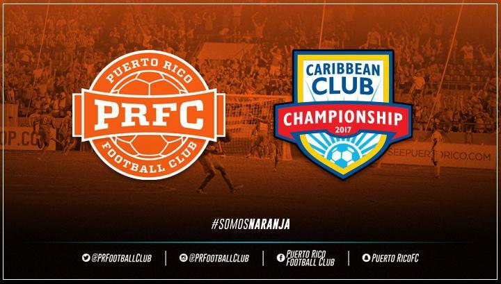 EL PUERTO RICO FC SERÁ PARTE DEL CAMPEONATO DE CLUBES 2017 DE LA CFU
