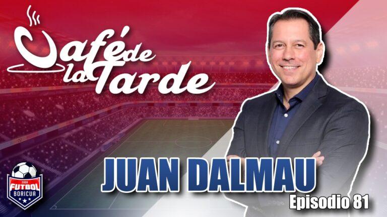 #ElCafedelaTarde T3 Ep. 081: Senador Juan Dalmau, Política FPF, y MLS