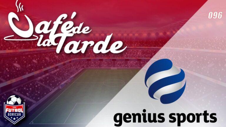#ElCafedelaTarde T4 Ep. 096: Genius Sports