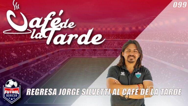 #ElCafedelaTarde T4 Ep. 099: Regresa Jorge Silvetti al Café de la Tarde